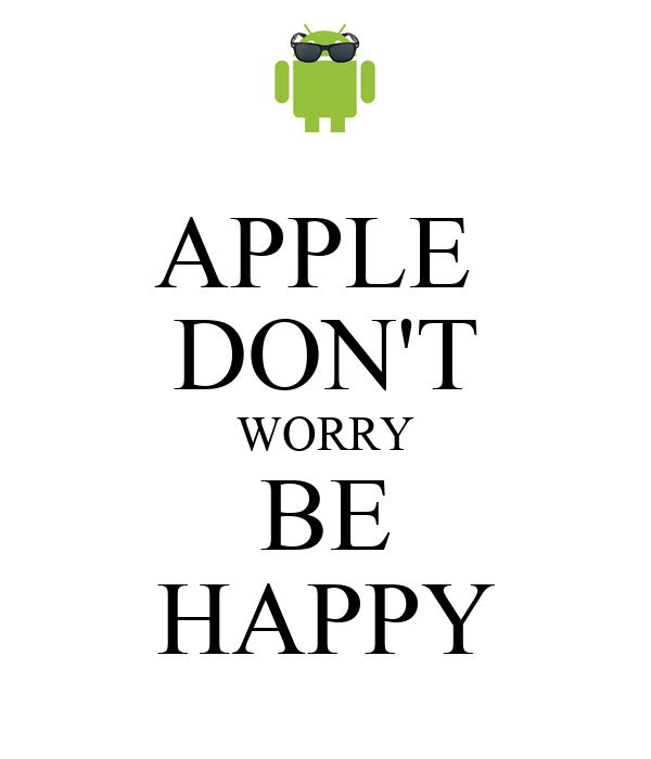 APPLE  DON'T WORRY BE HAPPY