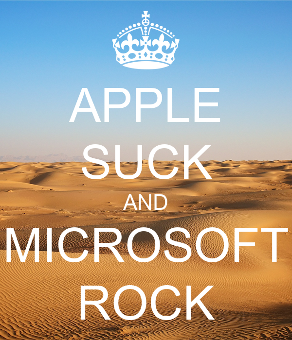 APPLE SUCK AND MICROSOFT ROCK Poster