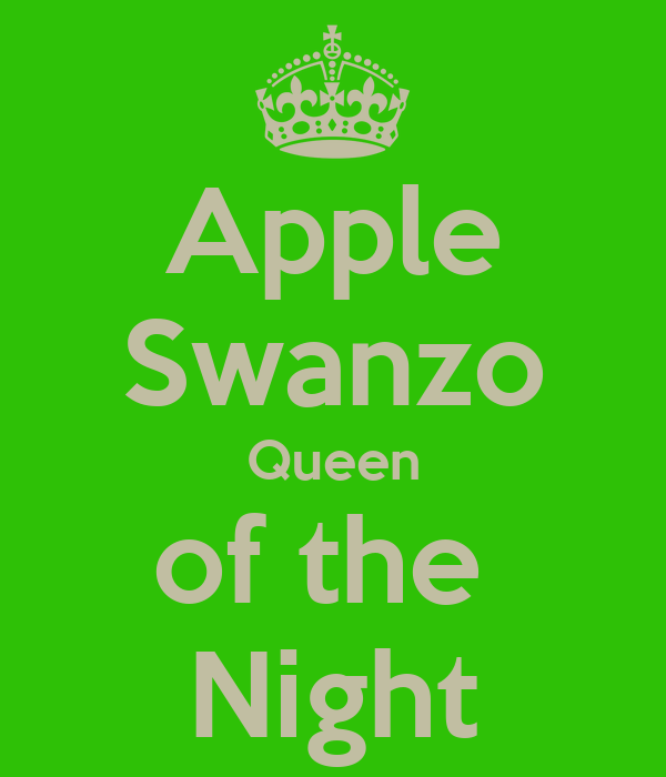 Apple Swanzo Queen of the  Night