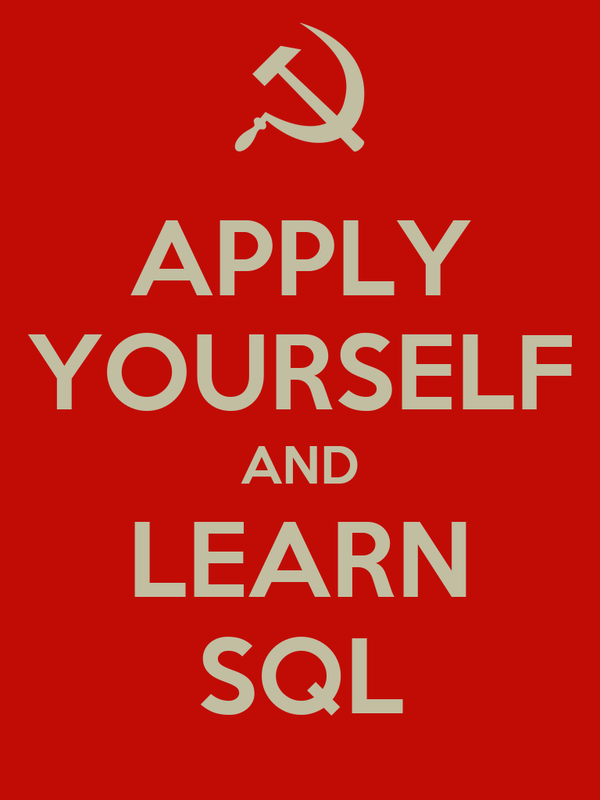 APPLY YOURSELF AND LEARN SQL Poster