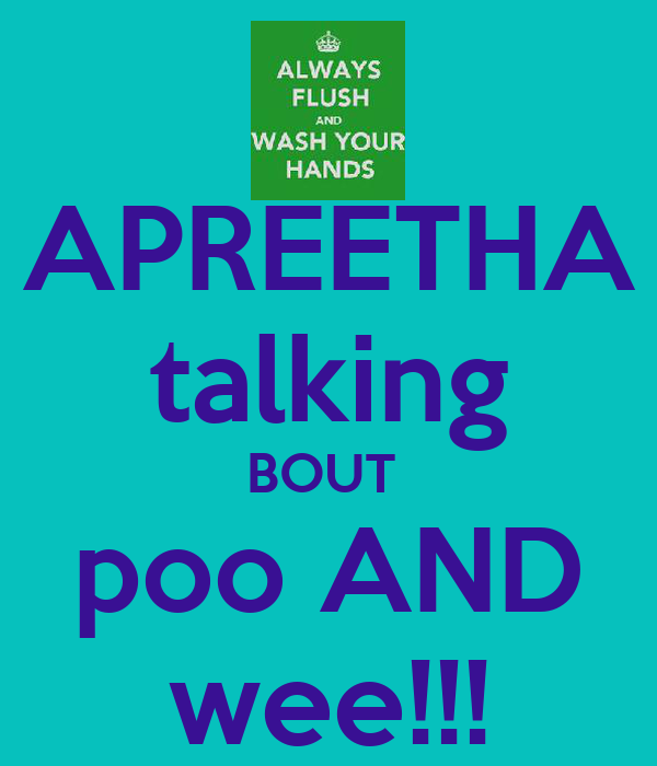 APREETHA talking BOUT  poo AND wee!!!