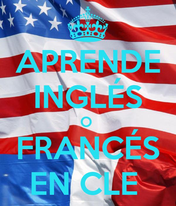 APRENDE INGLÉS O  FRANCÉS EN CLE