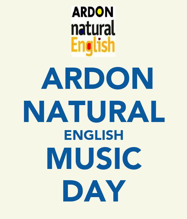 ARDON NATURAL ENGLISH MUSIC DAY