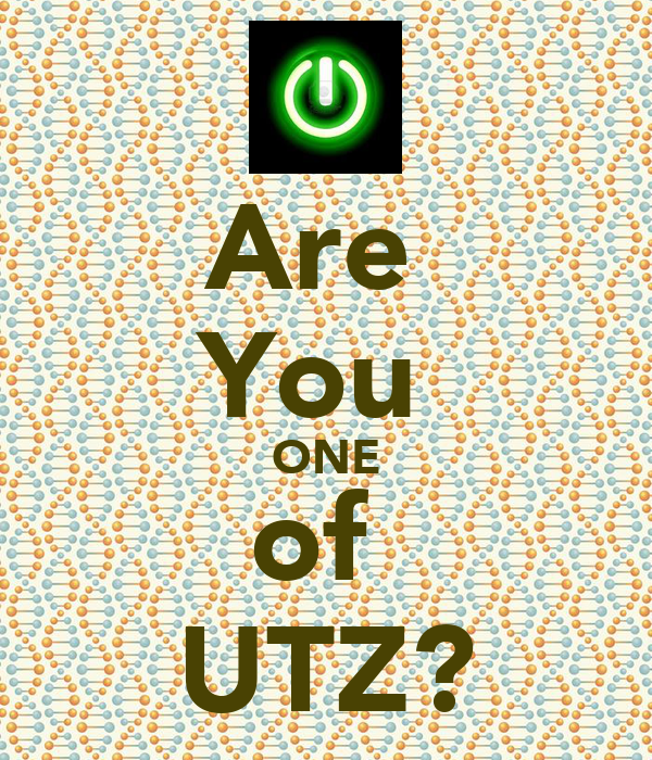 Are  You  ONE of  UTZ?