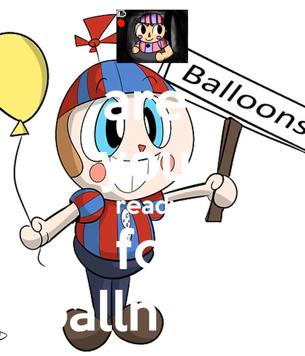 are  you  ready  for balln boy