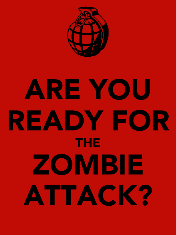 ARE YOU READY FOR THE ZOMBIE ATTACK?