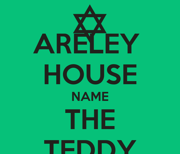 ARELEY  HOUSE NAME THE TEDDY