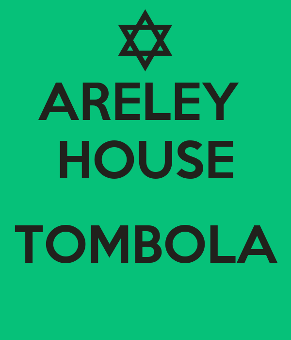 ARELEY  HOUSE  TOMBOLA