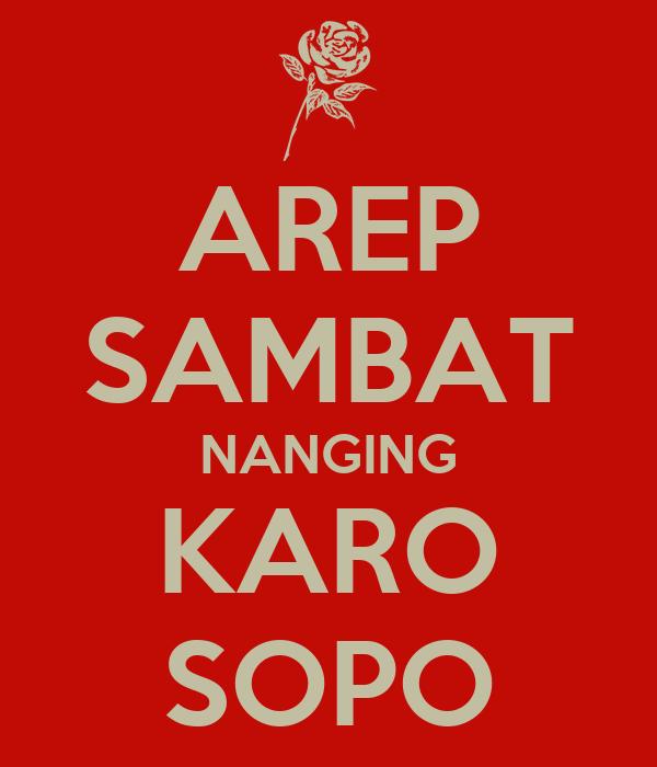 AREP SAMBAT NANGING KARO SOPO
