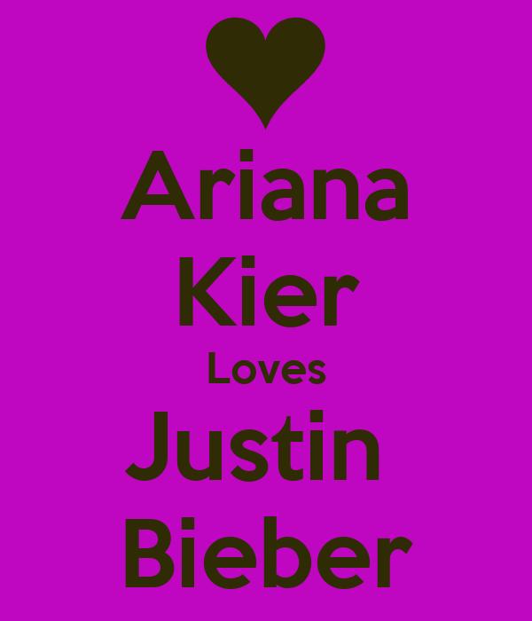 Ariana Kier Loves Justin  Bieber