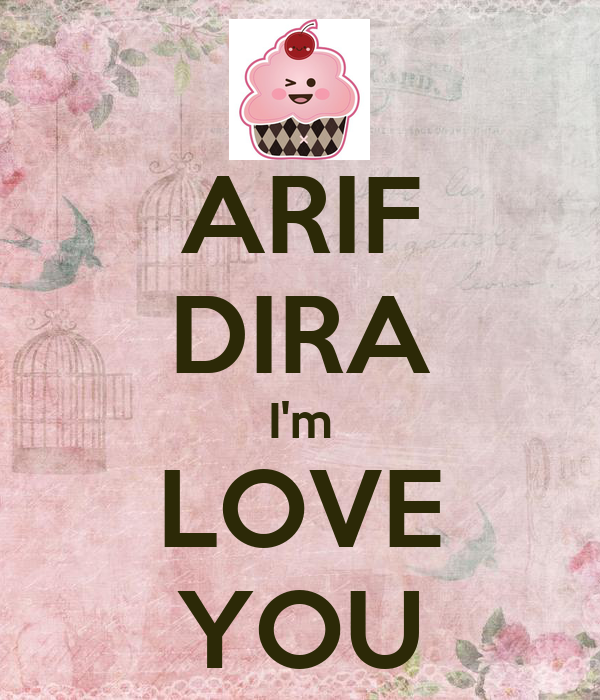 ARIF DIRA I'm LOVE YOU