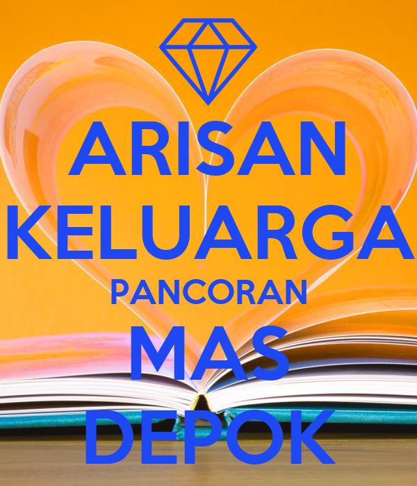 ARISAN KELUARGA PANCORAN MAS DEPOK