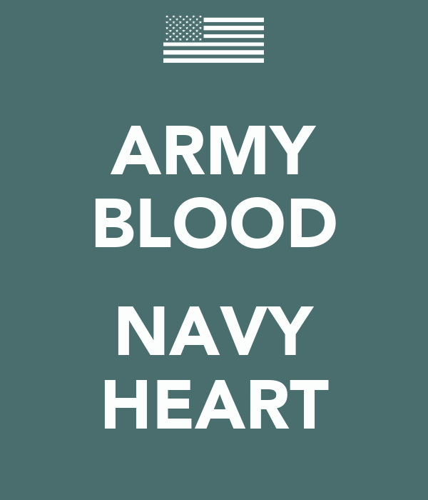 ARMY BLOOD  NAVY HEART