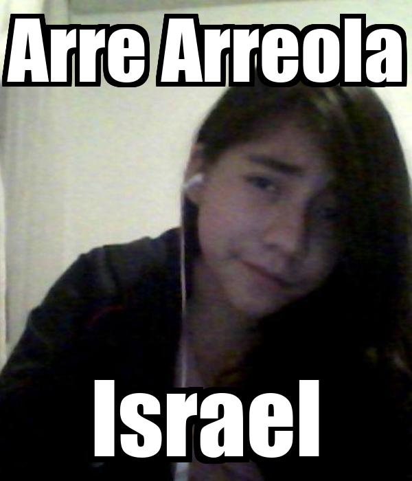 Arre Arreola Israel
