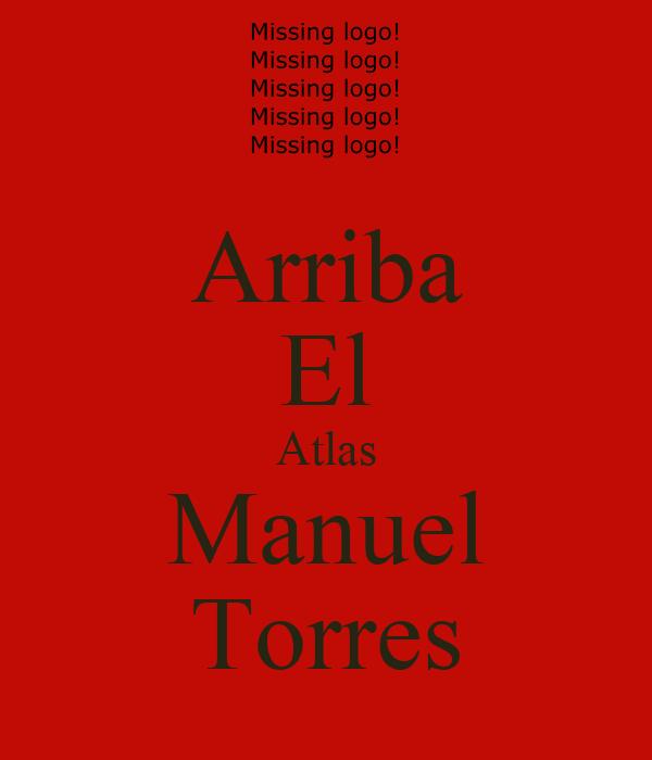 Arriba El Atlas Manuel Torres