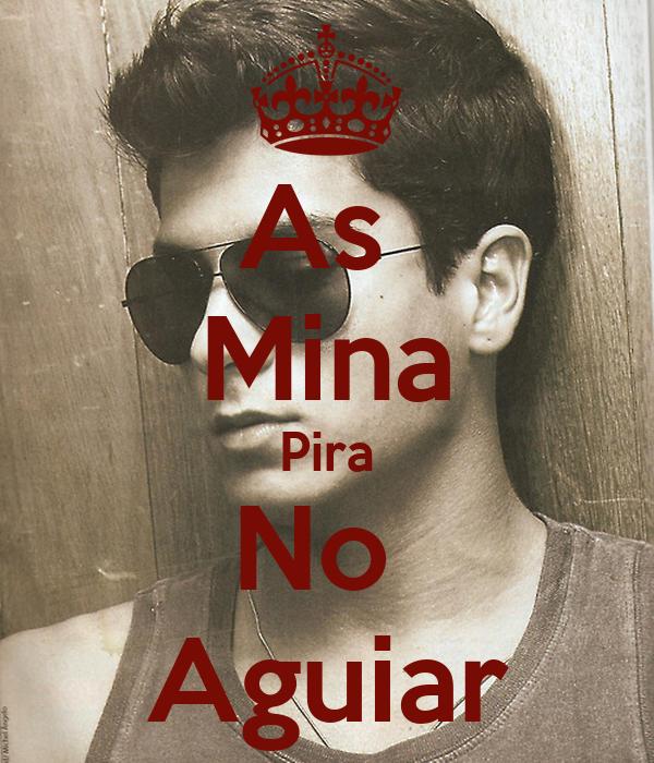 As  Mina Pira No  Aguiar
