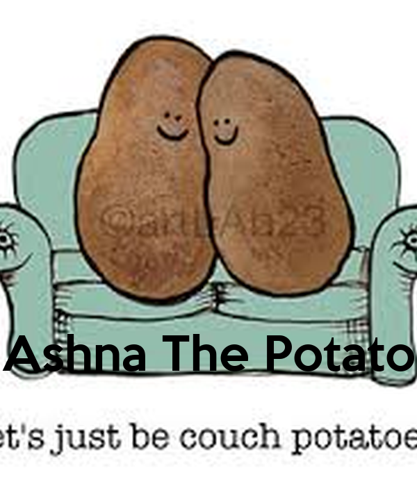 Ashna The Potato
