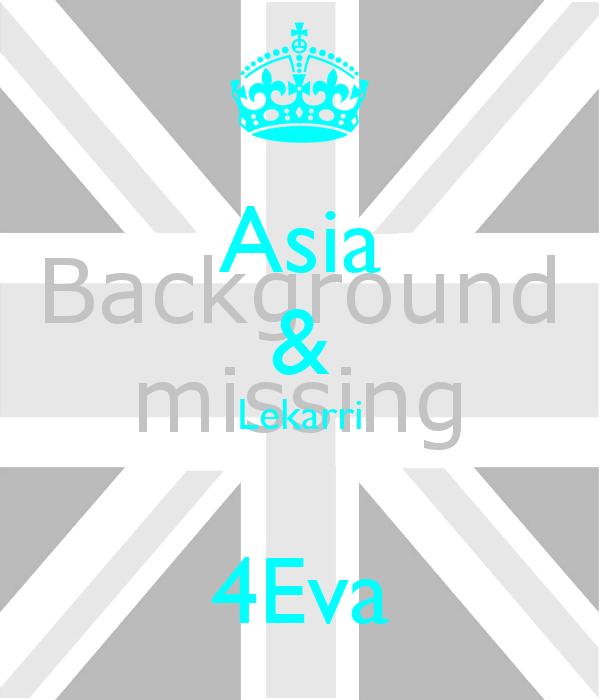 Asia & Lekarri  4Eva