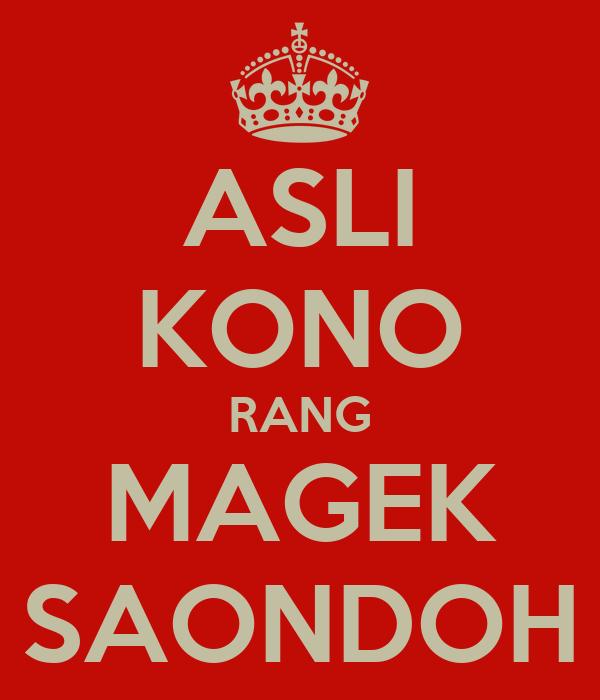 ASLI KONO RANG MAGEK SAONDOH