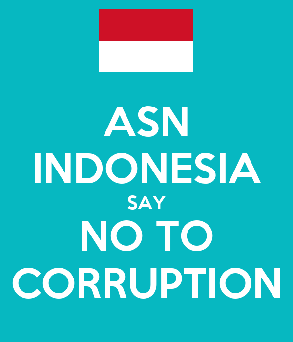 ASN INDONESIA SAY NO TO CORRUPTION