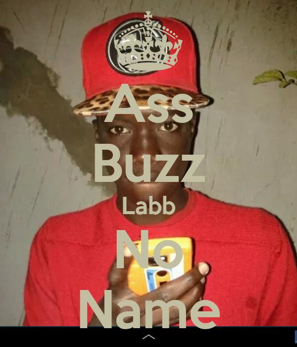 Ass Buzz Labb No Name