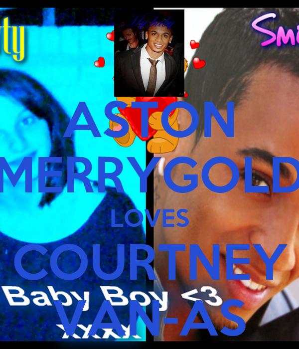 ASTON MERRYGOLD LOVES COURTNEY VAN-AS