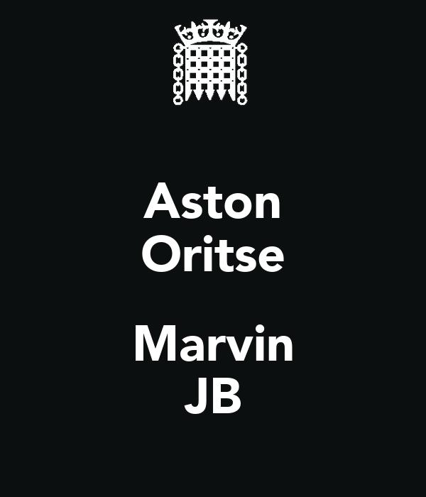 Aston Oritse  Marvin JB