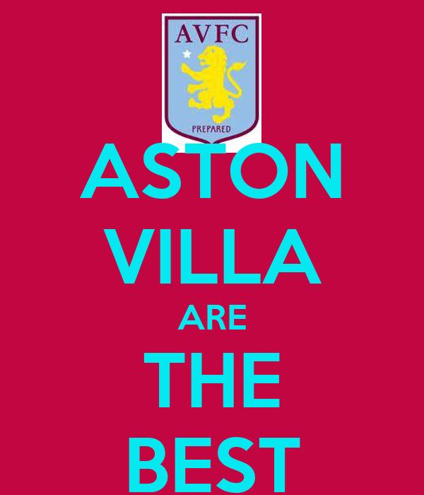 ASTON VILLA ARE THE BEST