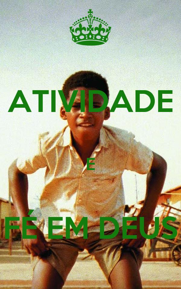 ATIVIDADE  E  FÉ EM DEUS