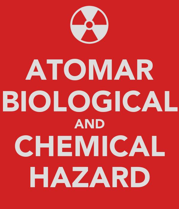 ATOMAR BIOLOGICAL AND CHEMICAL HAZARD