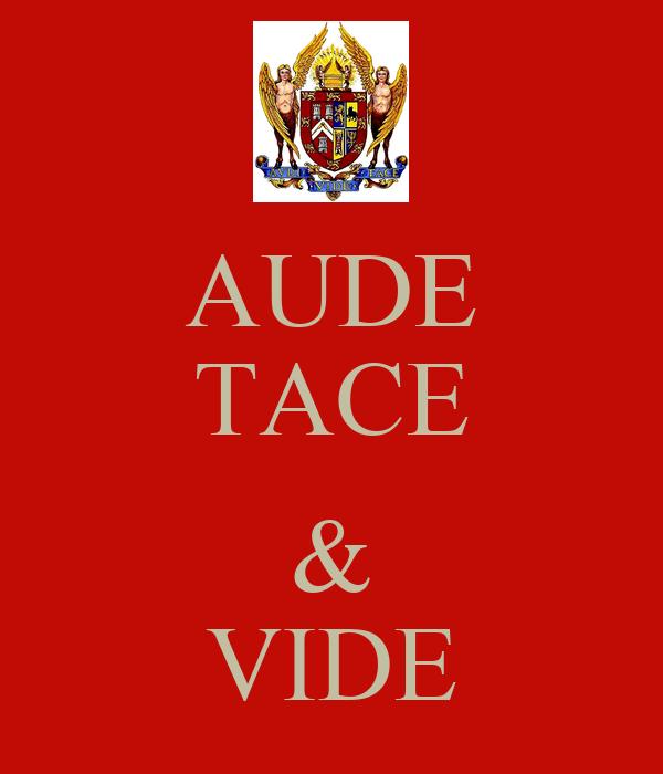 AUDE TACE  & VIDE