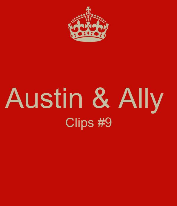 Austin & Ally  Clips #9