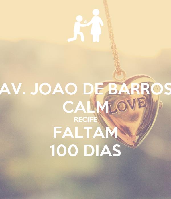AV. JOAO DE BARROS CALM RECIFE FALTAM 100 DIAS
