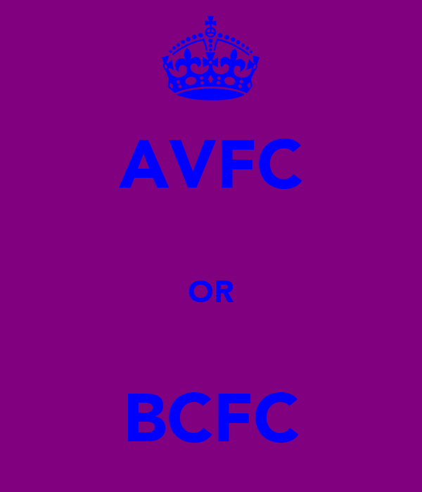AVFC  OR  BCFC