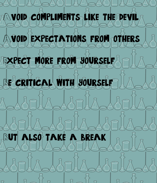 Avoid compliments like the devil