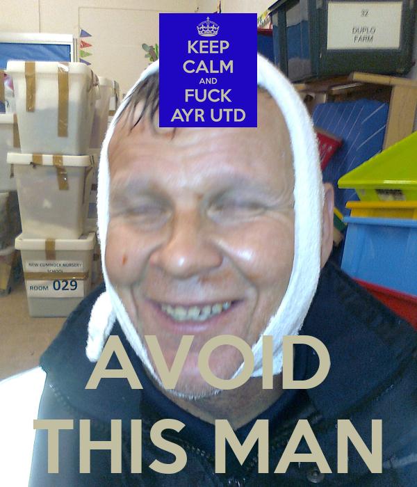 AVOID THIS MAN