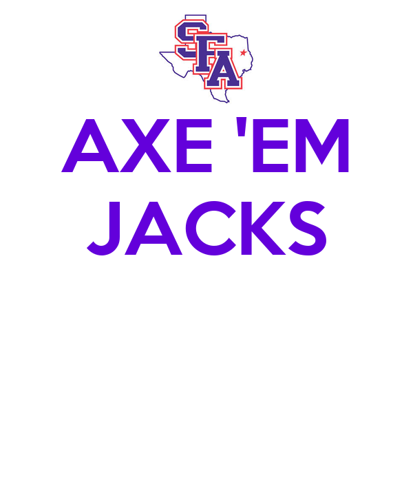 AXE 'EM JACKS