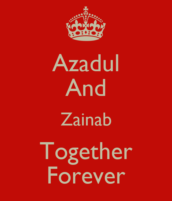 Azadul And Zainab Together Forever