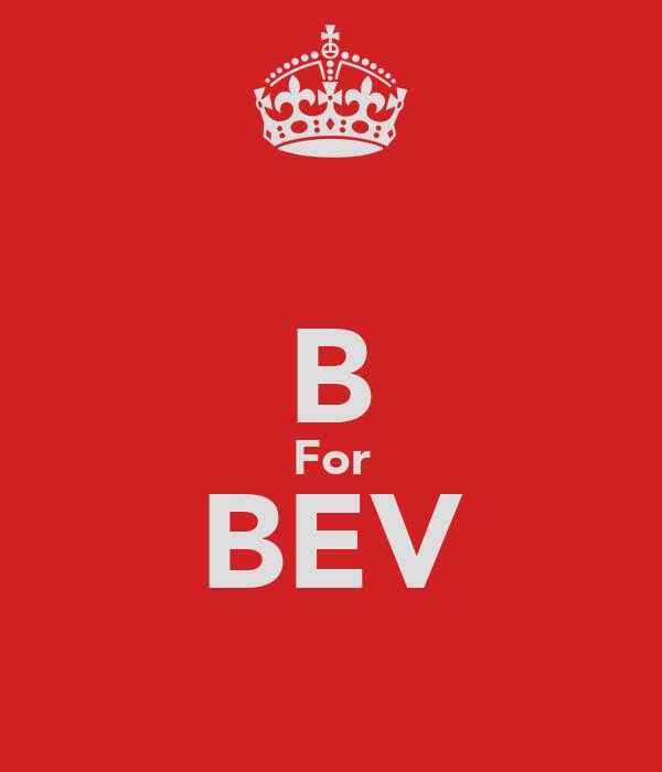 B For BEV