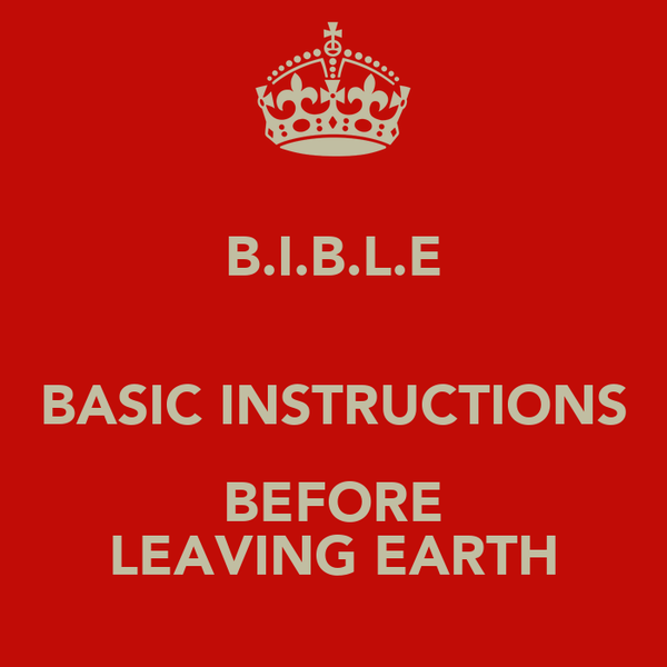 Bible Basic Instructions Before Leaving Earth Poster Benjamin