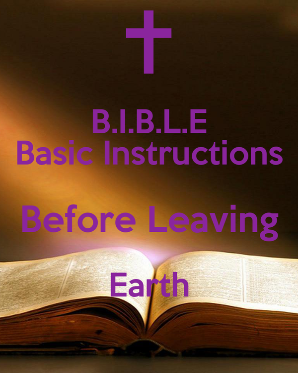 Basic Instructions Before Leaving Earth
