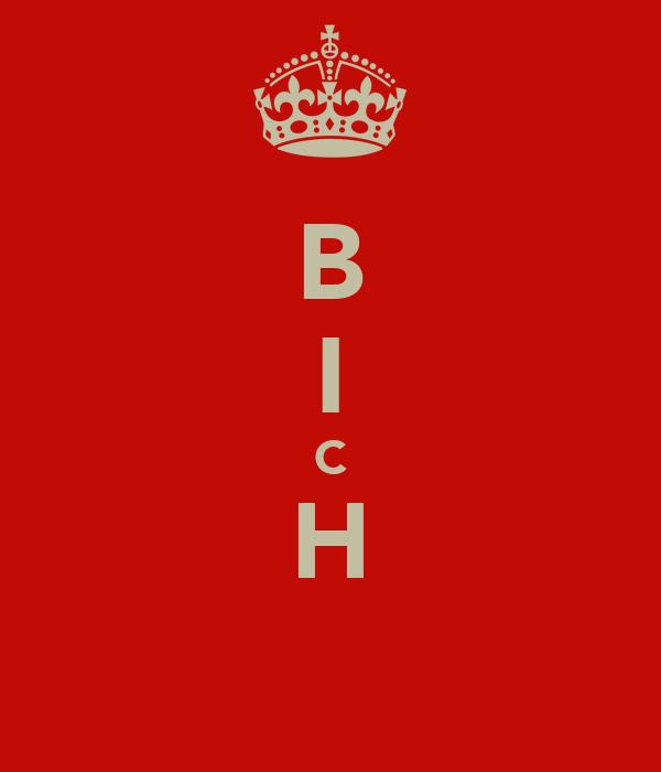 B I C H