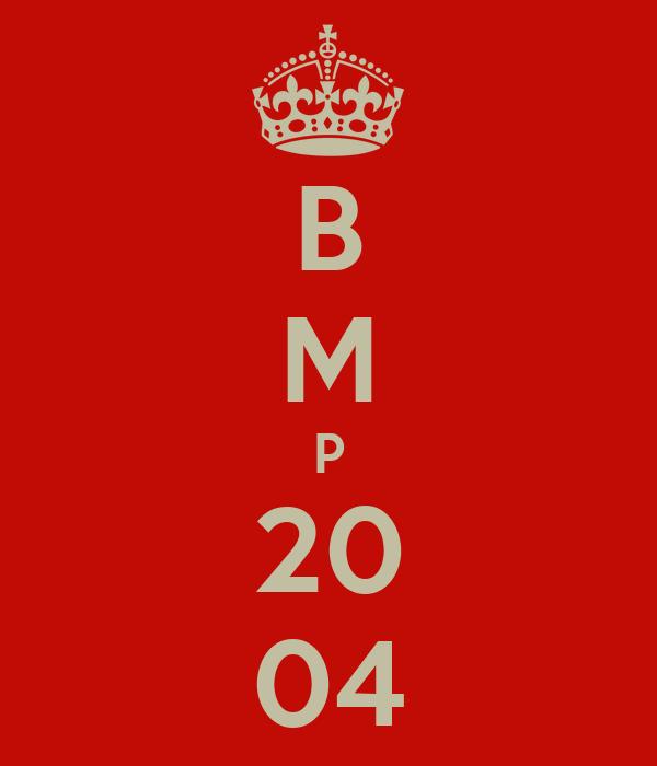B M P 20 04