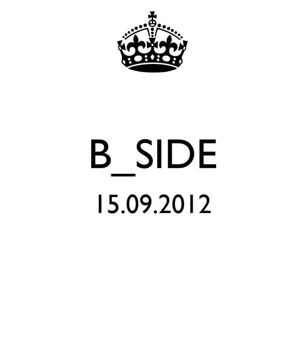 B_SIDE 15.09.2012