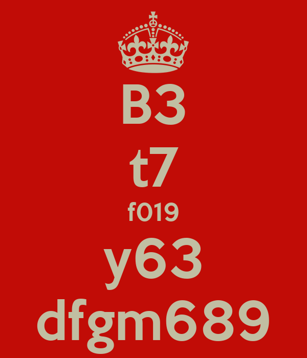 B3 t7 f019 y63 dfgm689