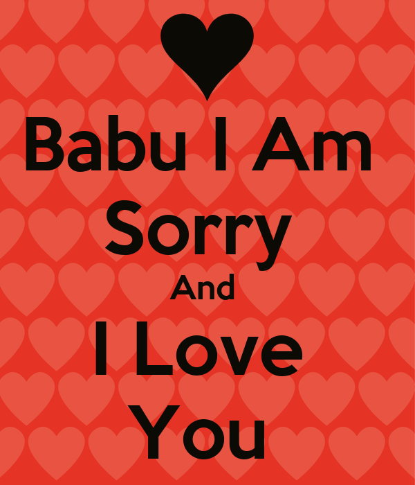 Babu i am sorry and i love you poster yashashri keep calm o matic babu i am sorry and i love you thecheapjerseys Gallery