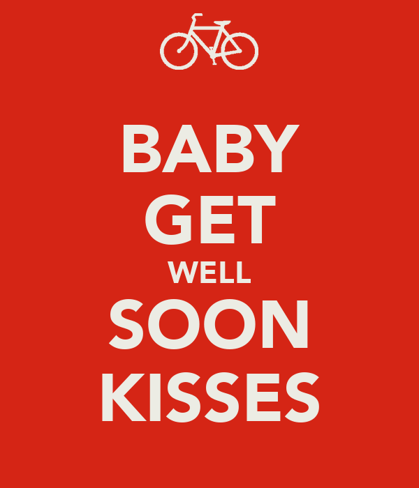 BABY GET WELL SOON KISSES