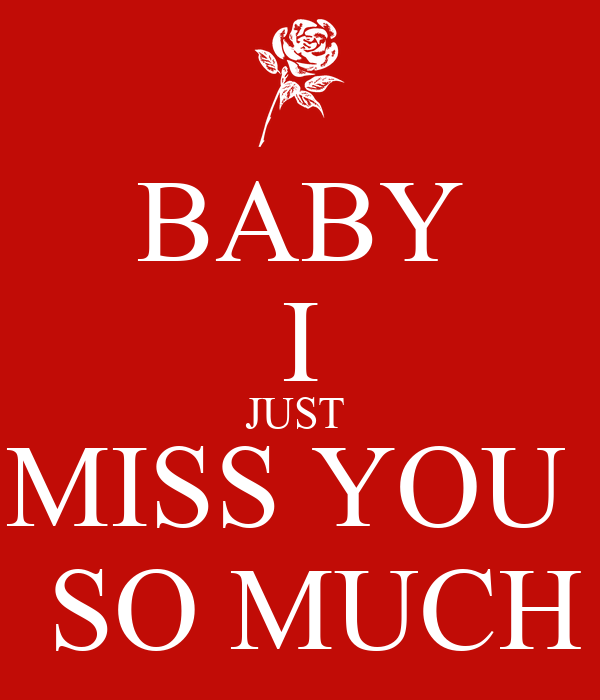 Baby I Just Miss You So Much Poster Suparna Keep Calm O Matic