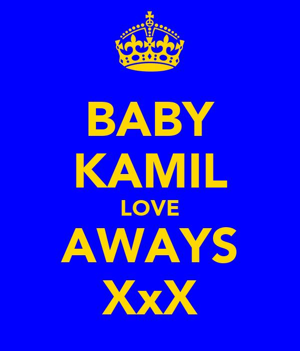 BABY KAMIL LOVE AWAYS XxX