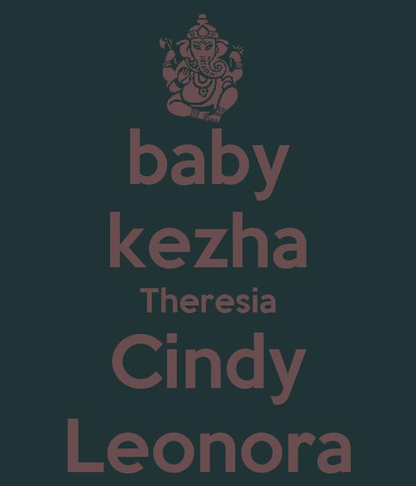 baby kezha Theresia Cindy Leonora